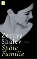 Zeruya Shalev: Späte Familie