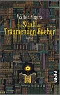 Walter Moers: Stadt der träumenden Bücher