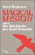 Sven Regener: Magical Mystery