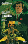 Brian K. Vaughan & Tony Harris: Ex Machina