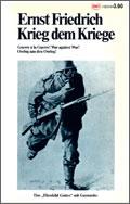 Ernst Friedrich: Krieg dem Kriege