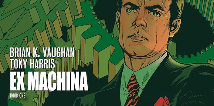 Brian K. Vaughan & Tony Harris: Ex Machina