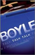 T.C. Boyle: Talk Talk