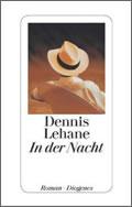 Dennis Lehane: In der Nacht