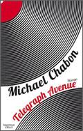 Michael Chabon: Telegraph Avenue