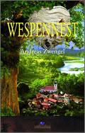 Andreas Zwengel: Wespennest