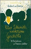 Adelbert von Chamisso: Peter Schlemihls wundersame Geschichte
