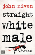 John Niven: Straight White Male