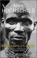 Adam Hochschild: King Leopold's Ghost