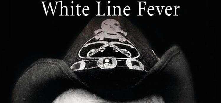 Lemmy Kilmister, Janiss Garza: White Line Fever