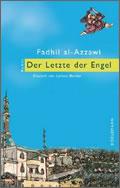 Fadhil al-Azzawi: Der Letzte der Engel