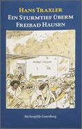 Hans Traxler: Ein Sturmtief überm Freibad Hausen