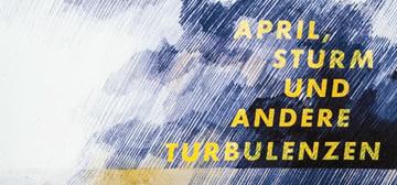 april_sturm_und_andere_turbulenzen_vb