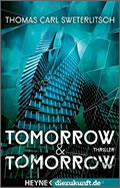 Thomas Carl Sweterlitsch: Tomorrow & Tomorrow