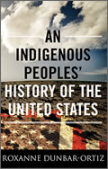 Roxanne Dunbar-Ortiz: An Indigenous Peoples' History of the United States