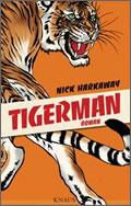 Nick Harkaway: Tigerman