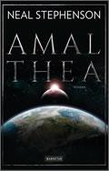 Neal Stephenson: Amalthea