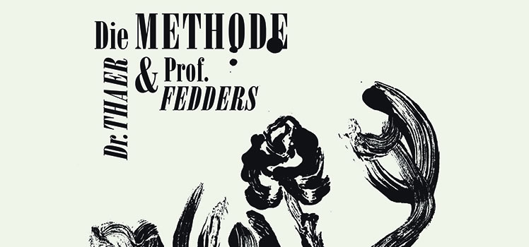 Edgar Allan Poe: Die Methode Dr. Thaer und Prof. Fedders