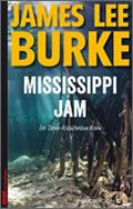 James Lee Burke: Mississippi Jam