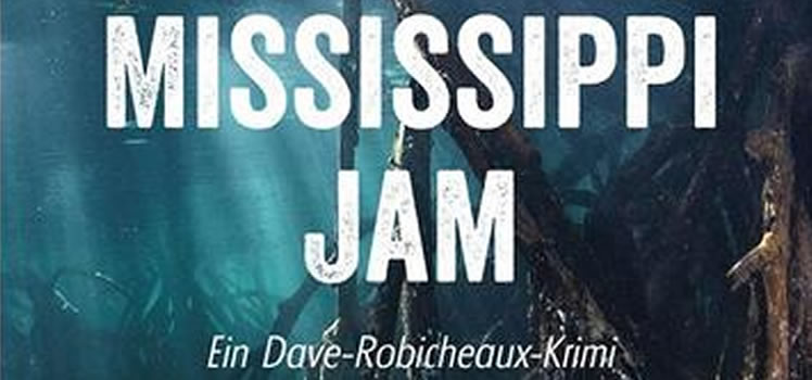 James Lee Burke: Mississippi Jam