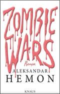 Aleksander Hemon: Zombie Wars