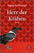 Ngũgĩ wa Thiong'o: Herr der Krähen