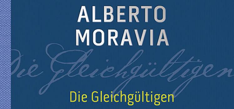 Alberto Moravia: Die Gleichgültigen