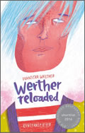 Franzsika Walther: Werther Reloaded