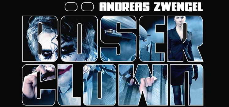 Andreas Zwengel: Böser Clown