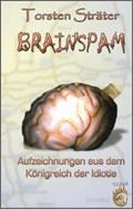 Torsten Sträter: Brainspam