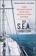 Tina Uebel, Nikolaus Hansen: Die S.E.A.-Expedition