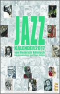 Heinrich Römisch: Jazzkalender 2017
