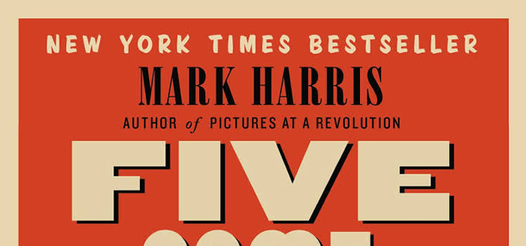 Mark Harris: Five Came Back. A Story of Hollywood and the Second World War