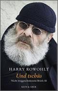 Harry Rowohlt: Und tschüs