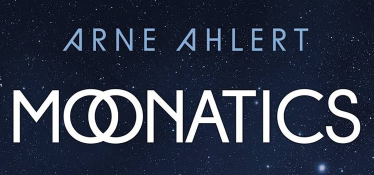 Arne Ahlert: Moonatics
