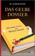 M. Karagatsis: Das gelbe Dossier