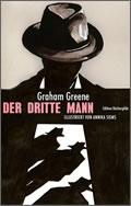 Graham Greene, Annika Siems: Der dritte Mann