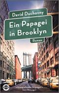 David Duchovny: Ein Papagei in Brooklyn