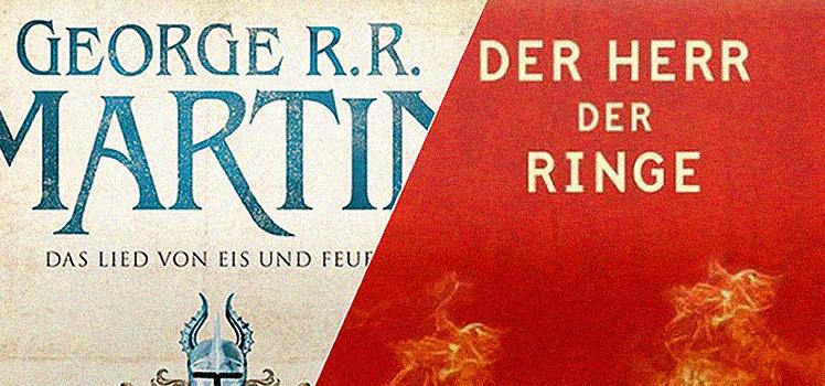 Game of Thrones vs. Herr der Ringe