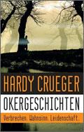 Hardy Crueger: Okergeschichten