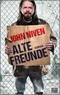 John Niven: Alte Freunde