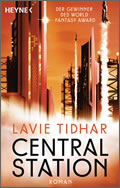 Lavie Tidhar: Central Station