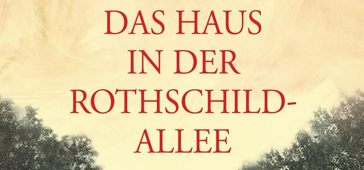 Stefanie Zweig: Das Haus in der Rothschildallee