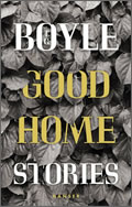 T.C. Boyle: Good Home