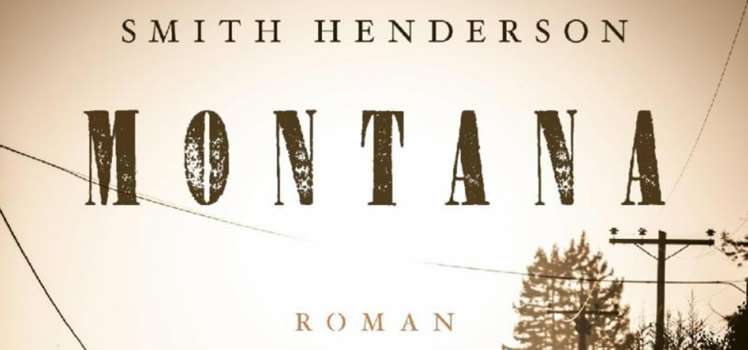 Smith Henderson: Montana