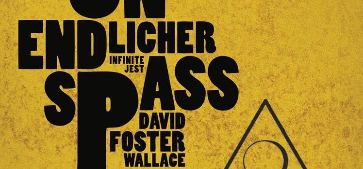 David Foster Wallace: Unendlicher Spaß