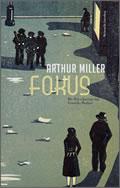 Arthur Miller: Fokus