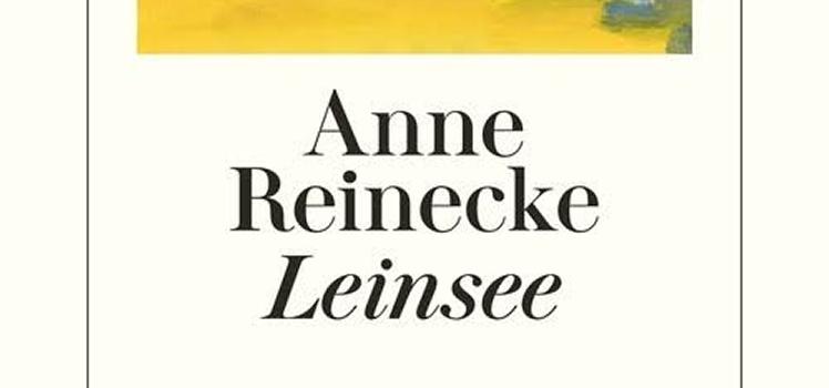 Anne Reinecke: Leinsee