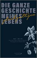 Franz Simon Meyer: Die ganze Geschichte meines gleichgültigen Lebens