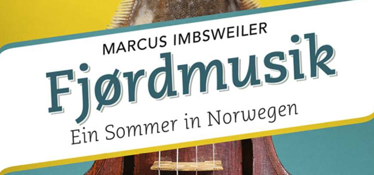 Marcus Imbsweiler: Fjørdmusik